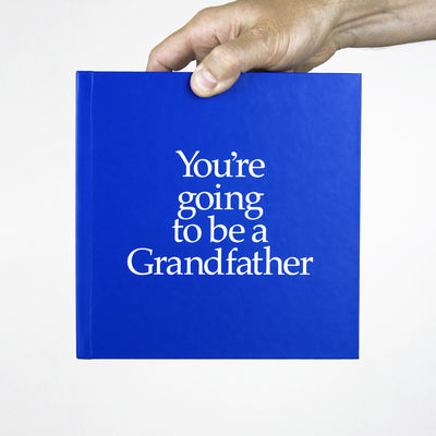 You're going to be a Grandfather